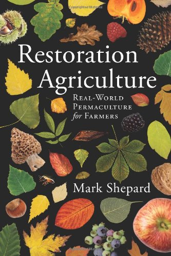 Compare Textbook Prices for Restoration Agriculture 1 Edition ISBN 9781601730350 by Mark Shepard