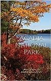 Acadia National Park: Photographs of Acadia National Park