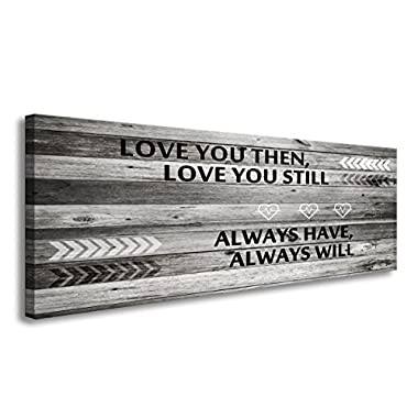 A71841 Canvas Wall Art Love You Still Large Wall Art (Wood Frame Ready to Hang) for Wall Decor