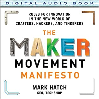 The Maker Movement Manifesto audiobook cover art