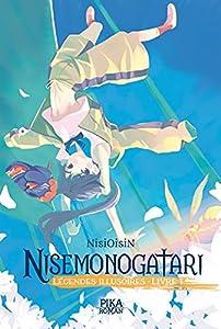 Nisemonogatari - Légendes Illusoires Edition simple Tome 1