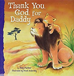 Thanks You, God, for Daddy Children's Book