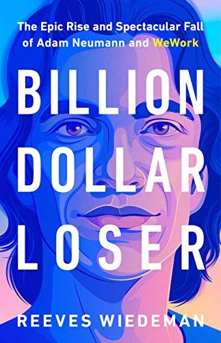 Billion Dollar Loser: The Epic R...