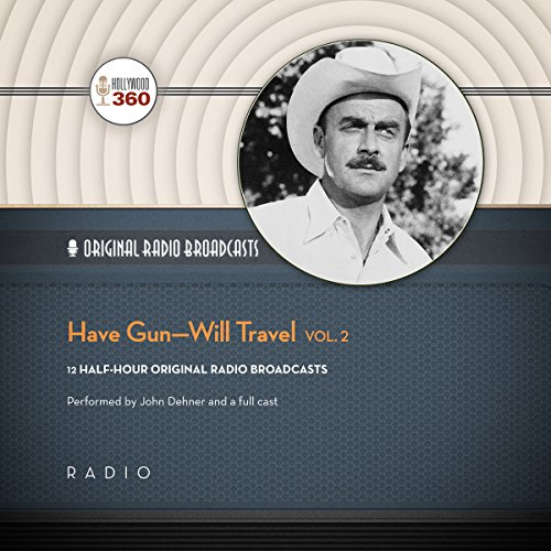 Have Gun - Will Travel, Vol. 2  Audiolibri