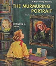 The Murmuring Portrait, a Kay Tracey Mystery