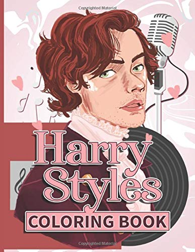 Harry Styles Coloring Book: Awesome Illustrations Harry Styles Adult Coloring Books. (Unofficial)