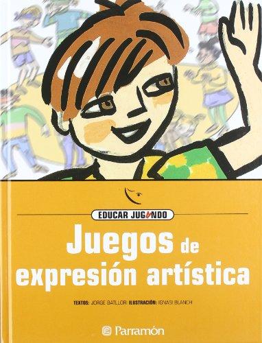 Juegos de expresión artística (Educar jugando)