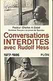 Conversations interdites avec rudolf hess / 1977-1986