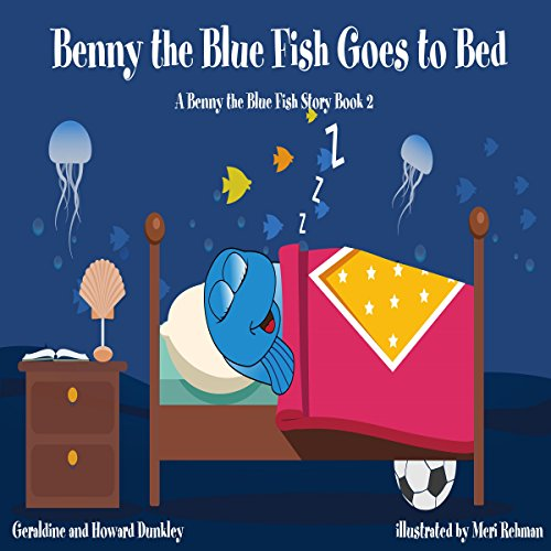 Benny the Blue Fish Goes to Bed audiobook cover art