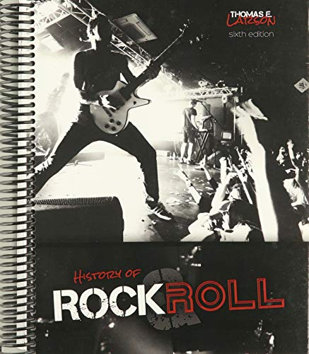 Compare Textbook Prices for History of Rock and Roll 6 Edition ISBN 9781524998738 by Thomas E Larson