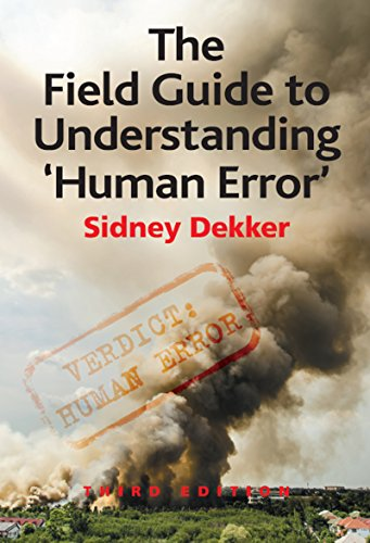 The Field Guide to Understanding \'Human Error\' (English Edition)