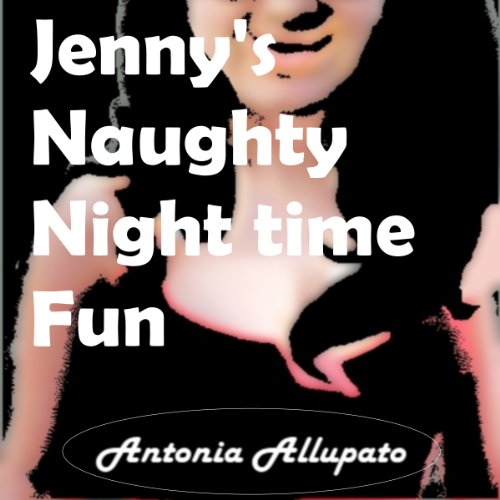 Jenny's Naughty Nighttime Fun audiobook cover art