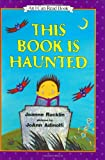 This Book Is Haunted (I Can Read!)