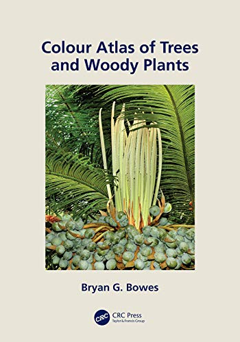 Colour Atlas of Woody Plants and Trees (English Edition)