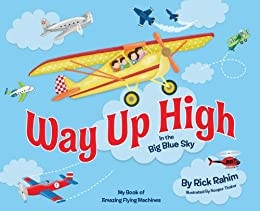 Way Up High in the Big Blue Sky by [Rick Rahim]