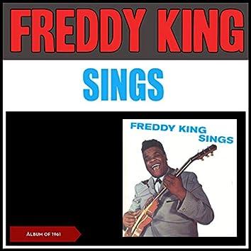 Freddy King Sings (feat. Lula Reed & Sonny Thompson) [Album of 1961]