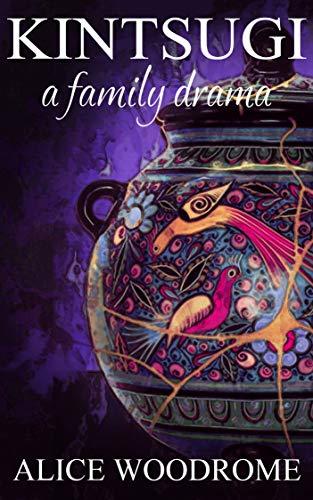 Kintsugi: A family drama (English Edition)