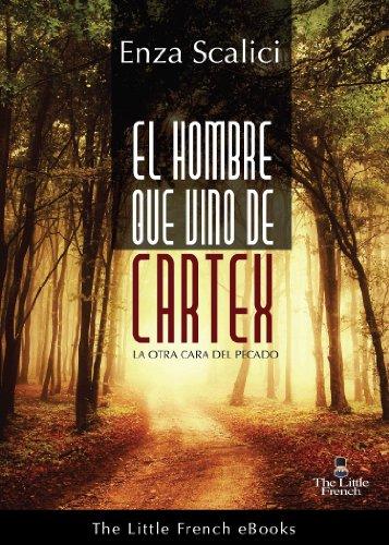 EL HOMBRE QUE VINO DE CARTEX (Spanish Edition)