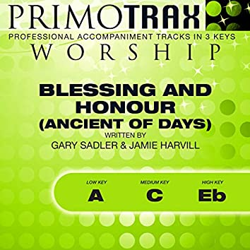 Blessing and Honour (Ancient of Days) [Worship Primotrax] [Performance Tracks] - EP