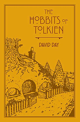 The Hobbits of Tolkien: An Illustrated Exploration of Tolkien's Hobbits, and the Sources that Inspired his Work from Myth, Literature and History