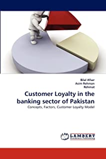 Afsar, B: Customer Loyalty in the banking sector of Pakistan
