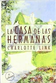 La casa de las hermanas par Charlotte Link