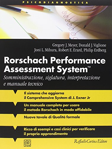 Rorschach performance assessment system. Somministrazione, siglatura, interpretazione e manuale tecnico