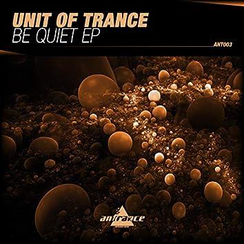 Be Quiet EP