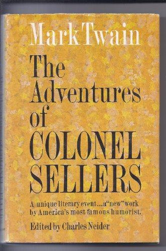 The adventures of Colonel Sellers,: Being Mark Twain's share of The gilded age