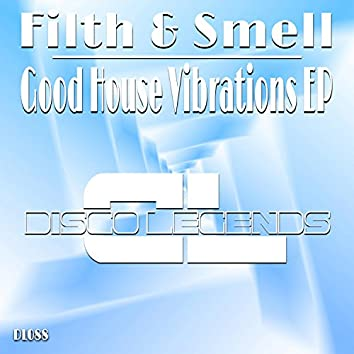 Good House Vibrations EP