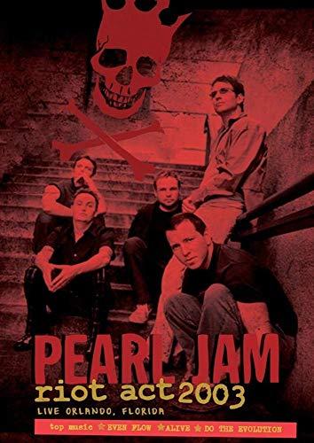 PEARL JAM - LIVE IN FLORIDA 2003