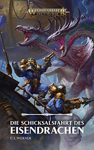 Die Schicksalsfahrt des Eisendrachn (Warhammer Age of Sigmar)