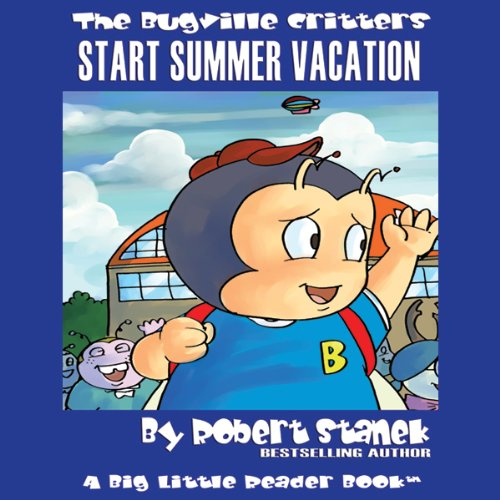 The Bugville Critters Start Summer Vacation audiobook cover art