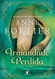 A irmandade perdida (Portuguese Edition)
