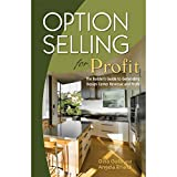 Option Selling For Profit: The Builder's Guide To Generating Design Center Revenue And Profit (English Edition)
