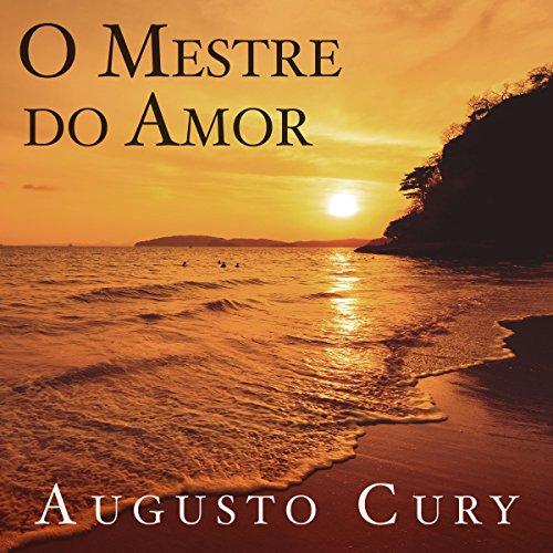 O mestre do amor [The Master of Love] audiobook cover art