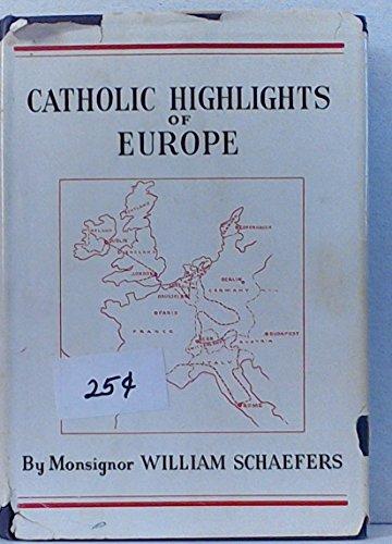 Catholic highlights of Europe;: Kansans abroad
