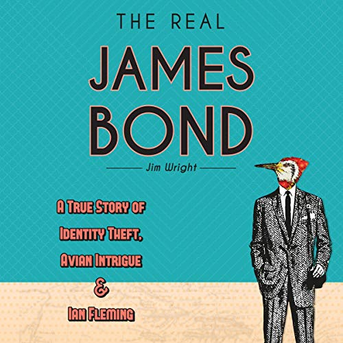 The Real James Bond cover art