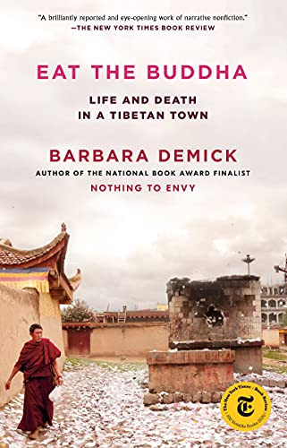 Eat the Buddha: Life and Death in a Tibetan Town (English Edition)の詳細を見る