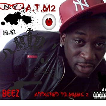 """A.T.M2 - """"Addicted to Music 2"""" - Single"""