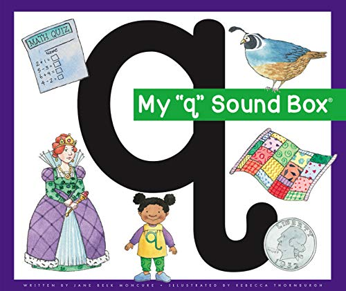 My 'q' Sound Box (Jane Belk Moncure's Sound Box Books)