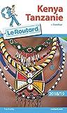 Guide du Routard Kenya Tanzanie 2018/19 : (+ Zanzibar)