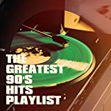 The Greatest 90's Hits Playlist