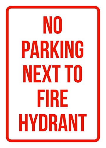 iCandy Products Inc No Parking Next to Fire Hydrant Business Safety Traffic Signs Red - 7.5x10.5 - Metal
