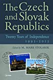 The Czech and Slovak Republics: Twenty Years of Independence, 1993-2013
