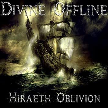 Hiraeth Oblivion