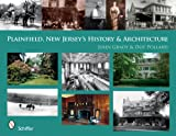 Plainfield, New Jersey s History & Architecture