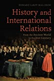 History and International Relations: From the Ancient World to the 21st Century