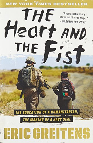 Image of The Heart and the Fist: The Education of a Humanitarian, the Making of a Navy SEAL