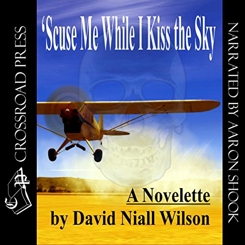'Scuse Me While I Kiss the Sky audiobook cover art